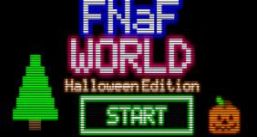FNAF World Halloween Edition (Troll Edition)