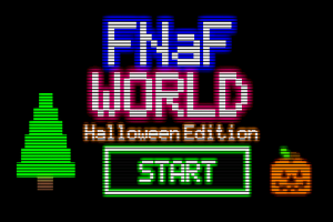 FNAF World Halloween Edition (Troll Edition)